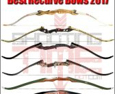 Best Recurve Bow 2017 – 10 of the Top Recurve Bows Reviewed