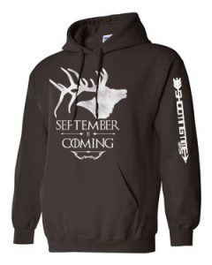 september is coming hoodie