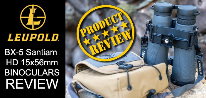 Leupold BX-5 Santiam HD 15×56 Binoculars Review